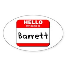 Hello my name is Barrett Oval Decal