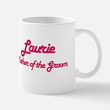 Laurie - Mother of Groom Mug