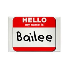 Hello my name is Bailee Rectangle Magnet