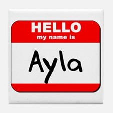 Hello my name is Ayla Tile Coaster