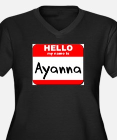 Hello my name is Ayanna Women's Plus Size V-Neck D