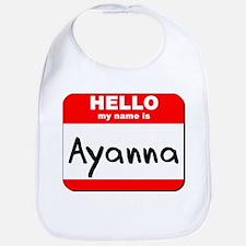 Hello my name is Ayanna Bib