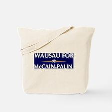 WAUSAU for McCain-Palin Tote Bag