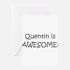 Cute Quentin Greeting Card