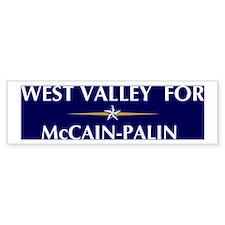WEST VALLEY for McCain-Palin Bumper Bumper Sticker