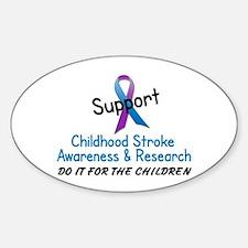 Childhood Stroke Awareness 3 Oval Decal