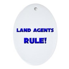 Land Agents Rule! Oval Ornament