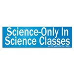 Science Only Bumper Sticker