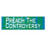 Preach The Controversy