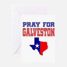 Pray For Galveston Greeting Card