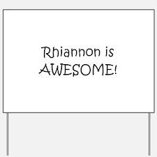 Rhiannon Yard Sign