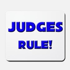 Judges Rule! Mousepad