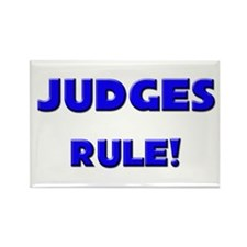 Judges Rule! Rectangle Magnet