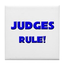 Judges Rule! Tile Coaster