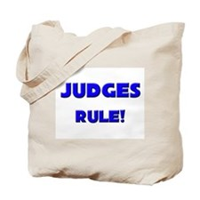 Judges Rule! Tote Bag