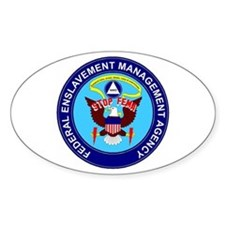 Stop FEMA Federal Enslavement Oval Decal