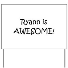 Ryann Yard Sign