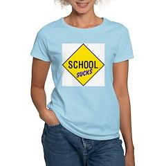 School Sucks Women's Pink T-Shirt