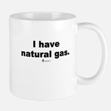 I have natural gas - Mug