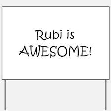 Unique Rubi Yard Sign