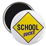 "School Sucks Sign 2.25"" Magnet (100 pack)"