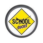 School Sucks Sign Wall Clock