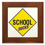 School Sucks Sign Framed Tile