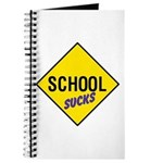 School Sucks Sign Journal