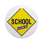 School Sucks Sign Keepsake (Round)