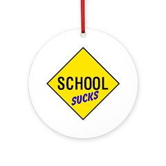 School Sucks Sign Keepsake (Round)