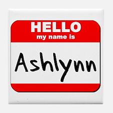 Hello my name is Ashlynn Tile Coaster