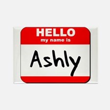 Hello my name is Ashly Rectangle Magnet