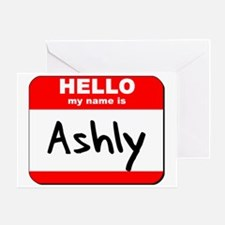 Hello my name is Ashly Greeting Card