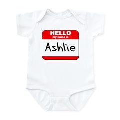Hello my name is Ashlie Infant Bodysuit