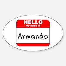 Hello my name is Armando Oval Decal
