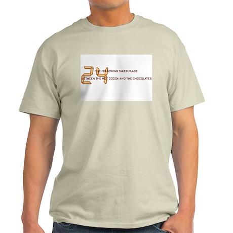 Chocolate & 24 Light T-Shirt