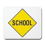 Yellow School Sign - Mousepad