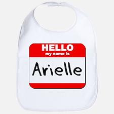 Hello my name is Arielle Bib