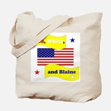 Red White and Blaine Tote Bag
