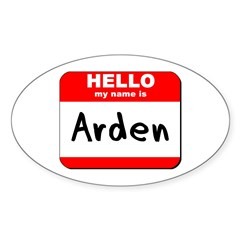 Hello my name is Arden Oval Decal