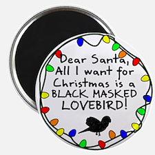 Dear Santa Black Masked Lovebird Christmas Magnet