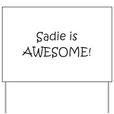 Cool Sadie Yard Sign