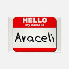 Hello my name is Araceli Rectangle Magnet