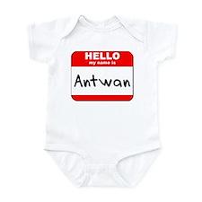 Hello my name is Antwan Infant Bodysuit