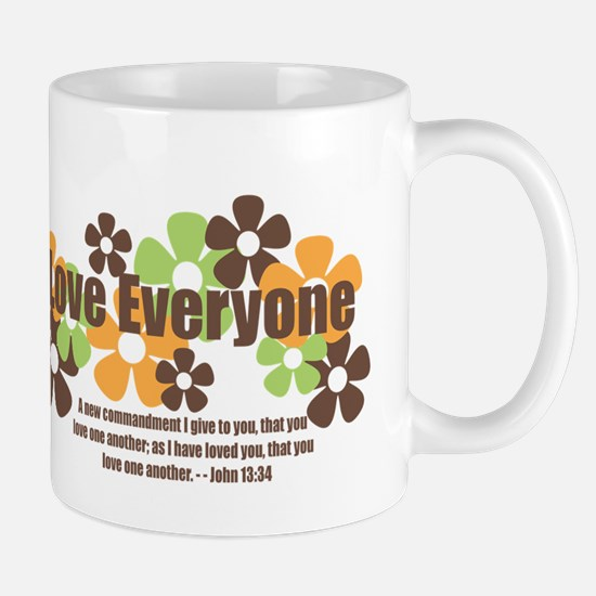 John 13:34 - Love Everyone Mug