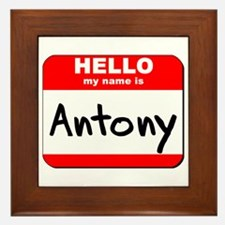 Hello my name is Antony Framed Tile