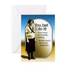 I Do It!... Greeting Card