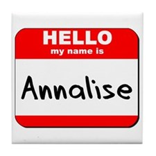 Hello my name is Annalise Tile Coaster