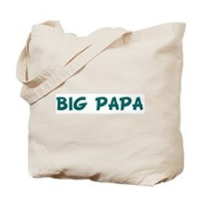 BIG PAPA Tote Bag