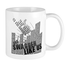 No One On The Corner Has Swag Mug